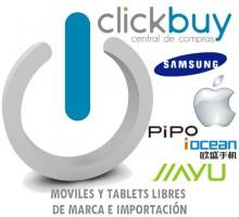 ClickBuy-Moviles y Tablets libres de marca e importación (china)