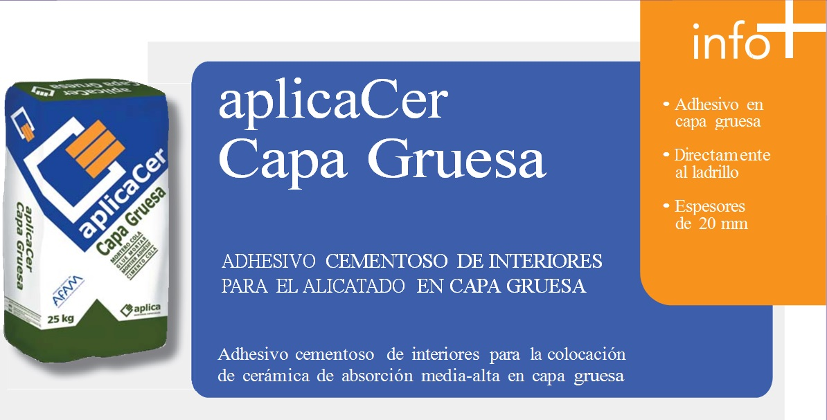 """Adhesivo cementoso interiores alicatado capa gruesa """"AplicaCer Capa Gruesa"""""""