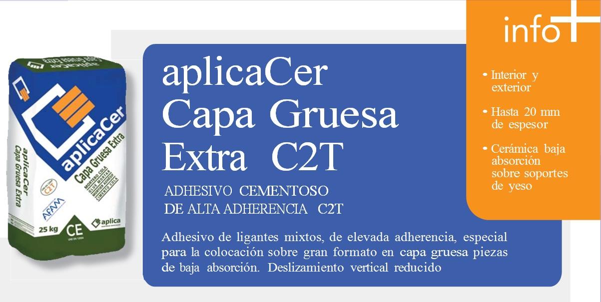 Cemento Cola/Adhesivo cementoso alta adherencia, aplicaCer Capa Gruesa Extra C2T