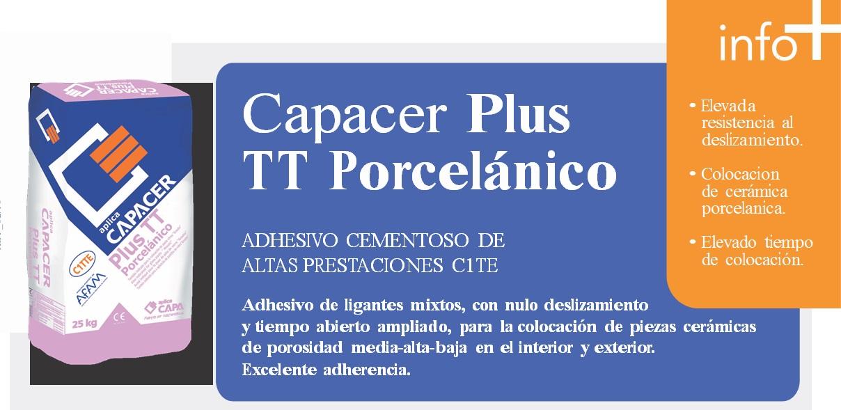"""Adhesivo cementoso (cola) altas prestaciones C1TE,""""CapacerPlus TT Porcelánico"""""""