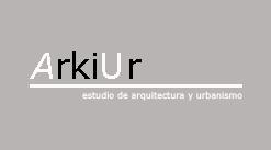 ARKIUR -Arquitectura y Urbanismo