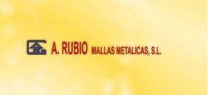 A. RUBIO MALLAS METÁLICAS S.L.